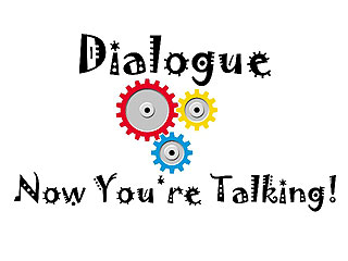 Dialogue Now You're Talking