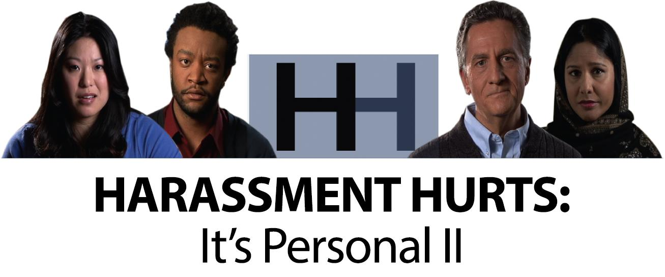 Harassment Hurts - It's Personal II