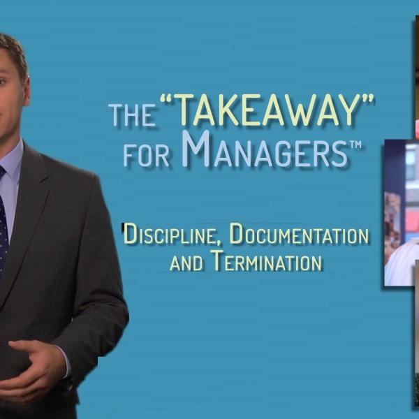 Discipline, Documentation and Termination