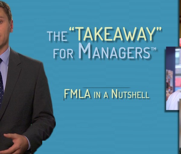 """FMLA in a Nutshell – the """"TAKEAWAY"""" for Managers"""