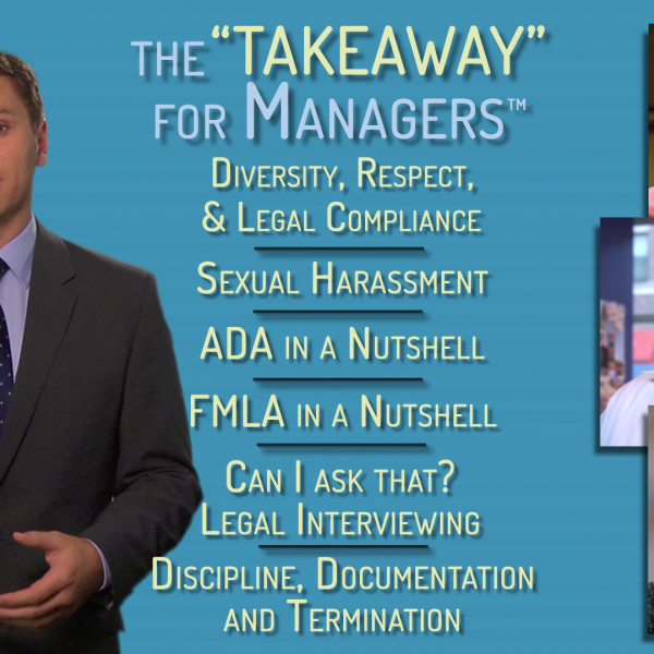 The TAKEAWAY for Managers Series