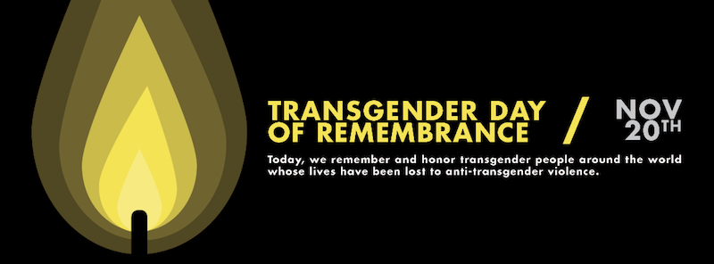 Transgender Day of Rememberance
